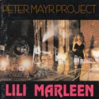 Peter Mayr Project, Lili Marleen