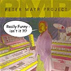 Peter Mayr Project, Really Funny